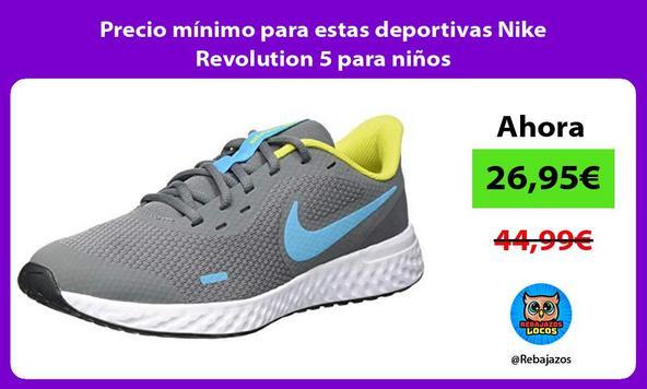 Precio mínimo para estas deportivas Nike Revolution 5 para niños