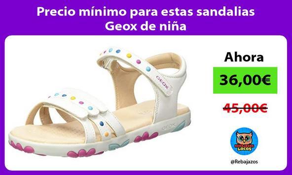 Precio mínimo para estas sandalias Geox de niña