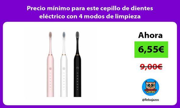 Precio mínimo para este cepillo de dientes eléctrico con 4 modos de limpieza