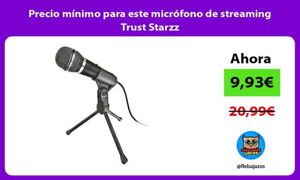 Precio mínimo para este micrófono de streaming Trust Starzz
