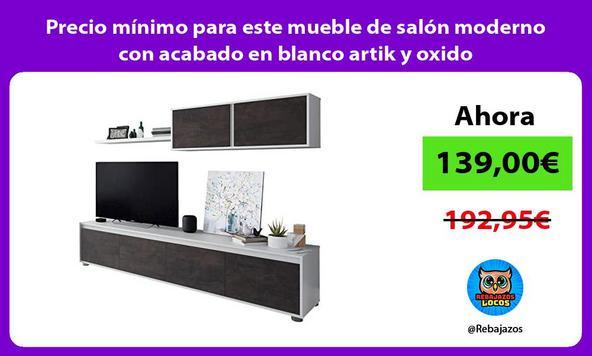 Precio mínimo para este mueble de salón moderno con acabado en blanco artik y oxido