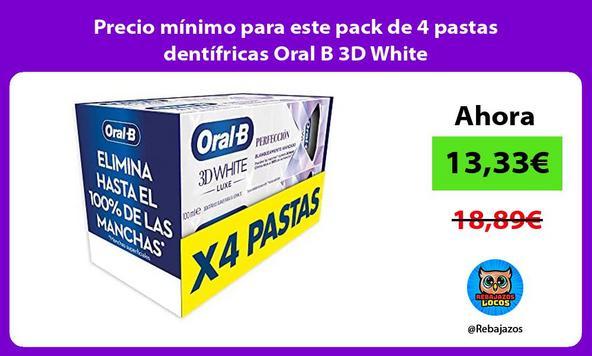 Precio mínimo para este pack de 4 pastas dentífricas Oral B 3D White