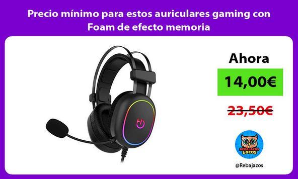 Precio mínimo para estos auriculares gaming con Foam de efecto memoria