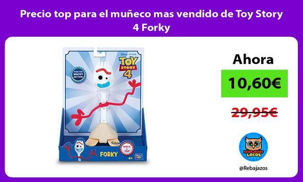 Precio top para el muñeco mas vendido de Toy Story 4 Forky