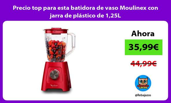 Precio top para esta batidora de vaso Moulinex con jarra de plástico de 1,25L