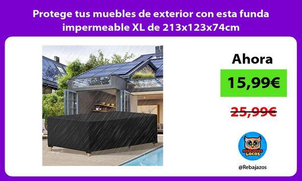 Protege tus muebles de exterior con esta funda impermeable XL de 213x123x74cm