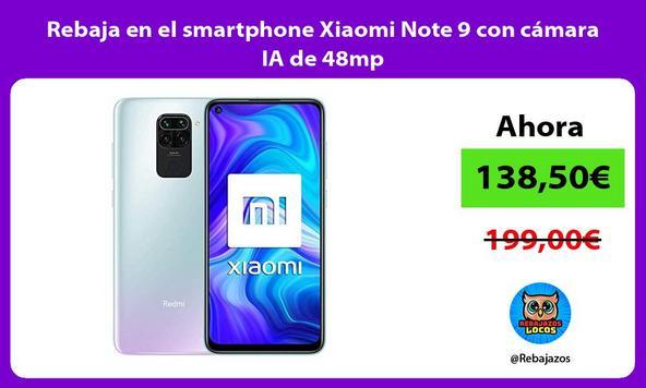 Rebaja en el smartphone Xiaomi Note 9 con cámara IA de 48mp