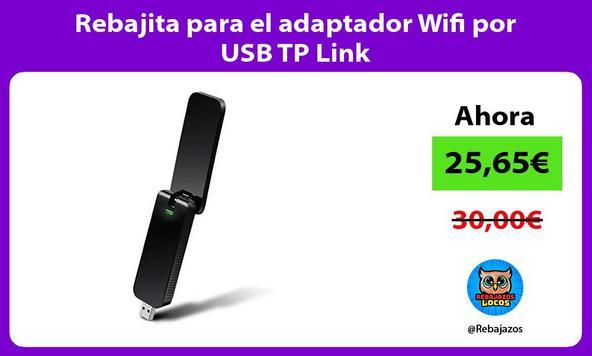 Rebajita para el adaptador Wifi por USB TP Link