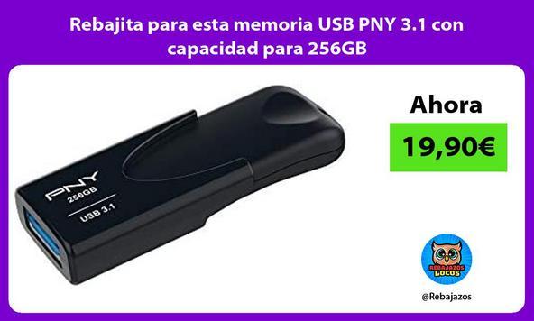 Rebajita para esta memoria USB PNY 3.1 con capacidad para 256GB