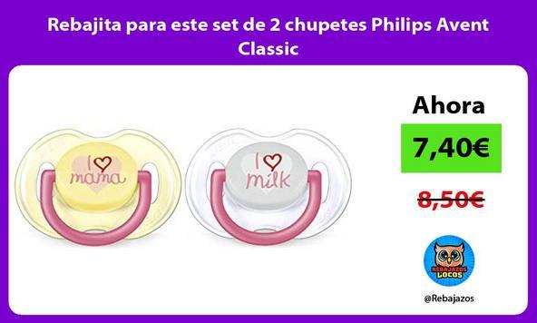 Rebajita para este set de 2 chupetes Philips Avent Classic