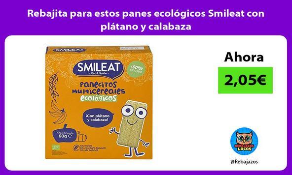 Rebajita para estos panes ecológicos Smileat con plátano y calabaza