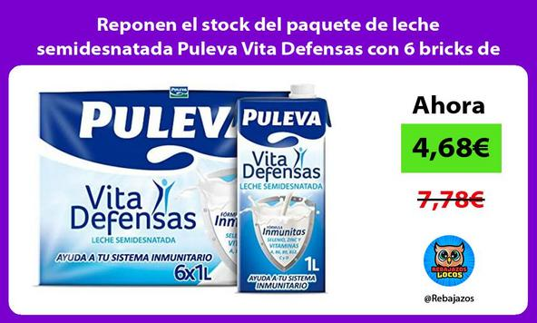 Reponen el stock del paquete de leche semidesnatada Puleva Vita Defensas con 6 bricks de 1L