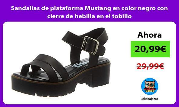 Sandalias de plataforma Mustang en color negro con cierre de hebilla en el tobillo