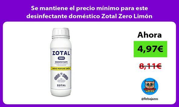 Se mantiene el precio mínimo para este desinfectante doméstico Zotal Zero Limón