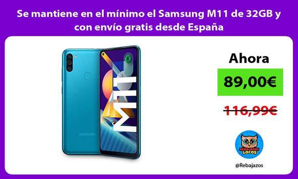 Se mantiene en el mínimo el Samsung M11 de 32GB y con envío gratis desde España