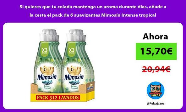 Si quieres que tu colada mantenga un aroma durante días, añade a la cesta el pack de 6 suavizantes Mimosín Intense tropical