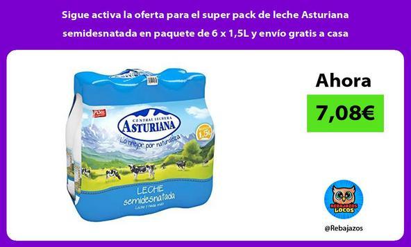 Sigue activa la oferta para el super pack de leche Asturiana semidesnatada en paquete de 6 x 1,5L y envío gratis a casa