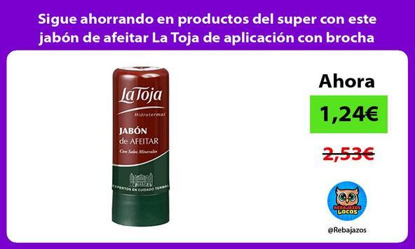Sigue ahorrando en productos del super con este jabón de afeitar La Toja de aplicación con brocha