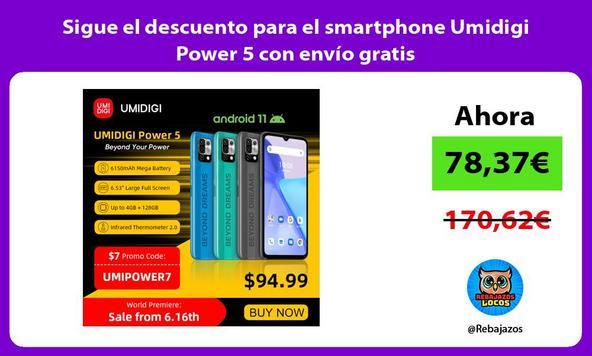 Sigue el descuento para el smartphone Umidigi Power 5 con envío gratis
