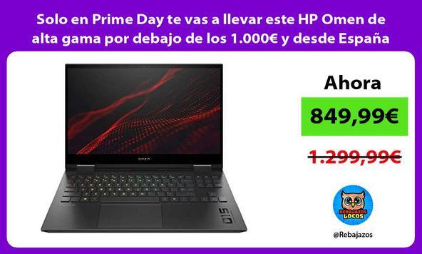 Solo en Prime Day te vas a llevar este HP Omen de alta gama por debajo de los 1.000€ y desde España