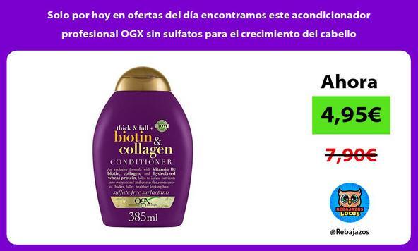 Solo por hoy en ofertas del día encontramos este acondicionador profesional OGX sin sulfatos para el crecimiento del cabello