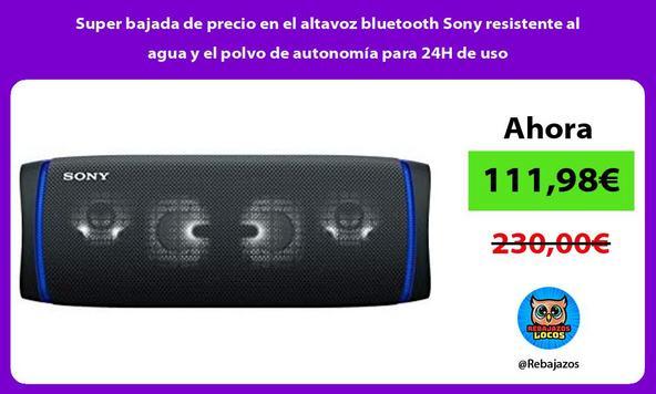Super bajada de precio en el altavoz bluetooth Sony resistente al agua y el polvo de autonomía para 24H de uso