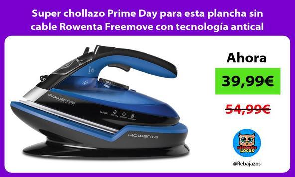 Super chollazo Prime Day para esta plancha sin cable Rowenta Freemove con tecnología antical