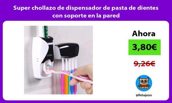 Super chollazo de dispensador de pasta de dientes con soporte en la pared