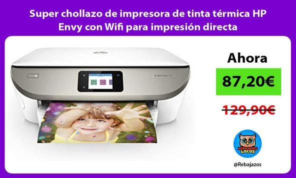 Super chollazo de impresora de tinta térmica HP Envy con Wifi para impresión directa