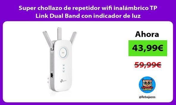 Super chollazo de repetidor wifi inalámbrico TP Link Dual Band con indicador de luz