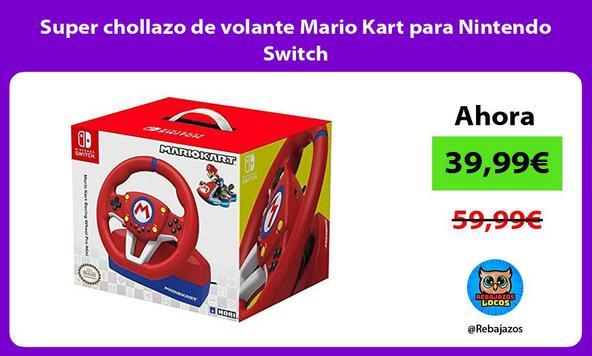 Super chollazo de volante Mario Kart para Nintendo Switch