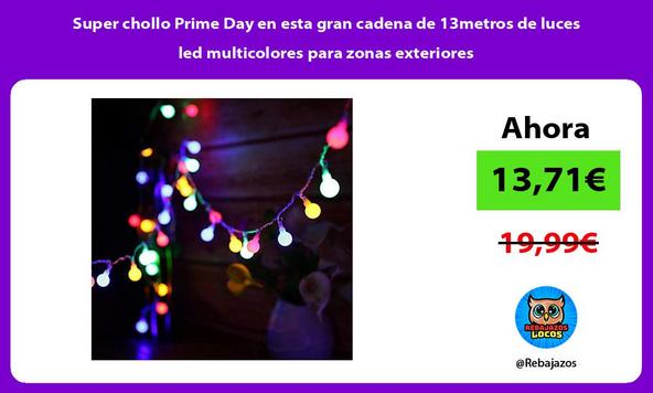 Super chollo Prime Day en esta gran cadena de 13metros de luces led multicolores para zonas exteriores