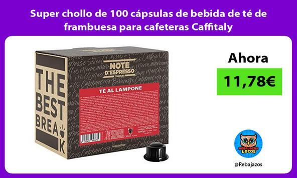 Super chollo de 100 cápsulas de bebida de té de frambuesa para cafeteras Caffitaly