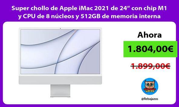 """Super chollo de Apple iMac 2021 de 24"""" con chip M1 y CPU de 8 núcleos y 512GB de memoria interna"""