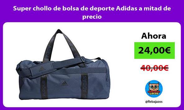 Super chollo de bolsa de deporte Adidas a mitad de precio