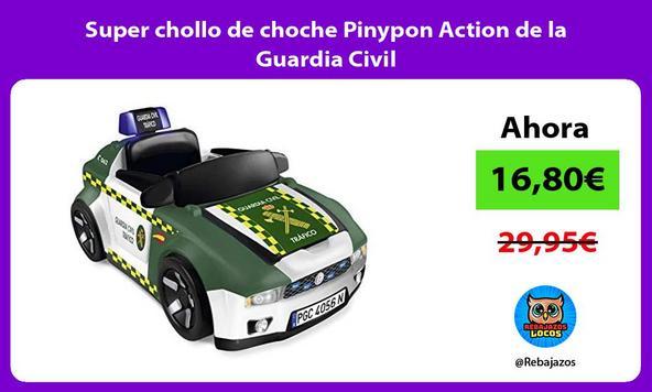 Super chollo de choche Pinypon Action de la Guardia Civil