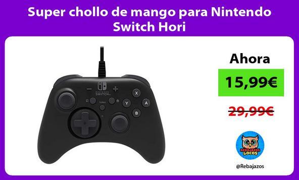 Super chollo de mango para Nintendo Switch Hori