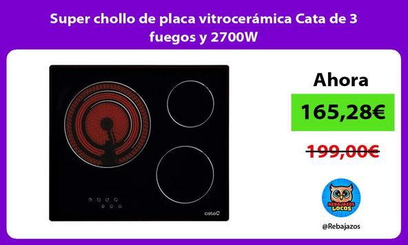 Super chollo de placa vitrocerámica Cata de 3 fuegos y 2700W
