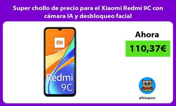 Super chollo de precio para el Xiaomi Redmi 9C con cámara IA y desbloqueo facial