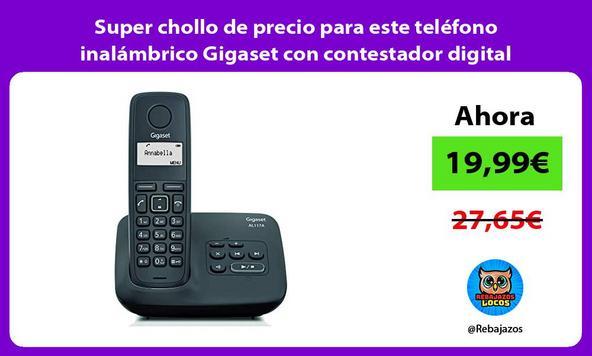Super chollo de precio para este teléfono inalámbrico Gigaset con contestador digital