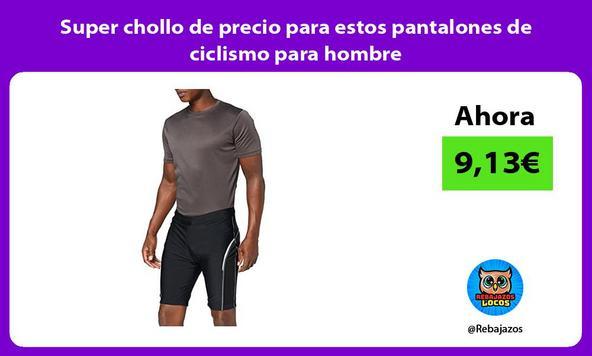 Super chollo de precio para estos pantalones de ciclismo para hombre