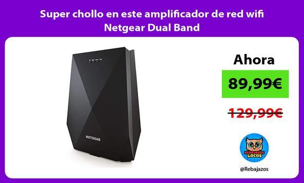 Super chollo en este amplificador de red wifi Netgear Dual Band