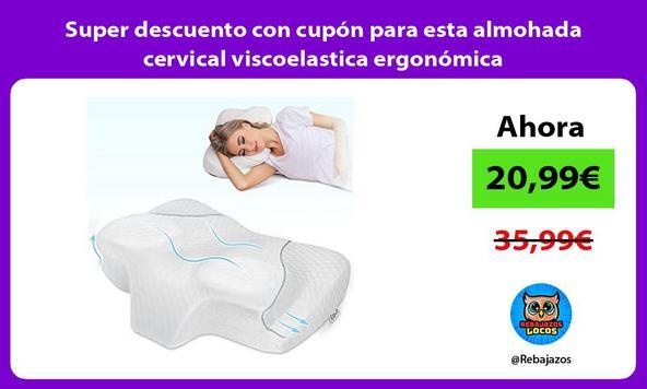 Super descuento con cupón para esta almohada cervical viscoelastica ergonómica