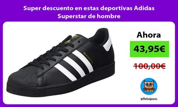Super descuento en estas deportivas Adidas Superstar de hombre