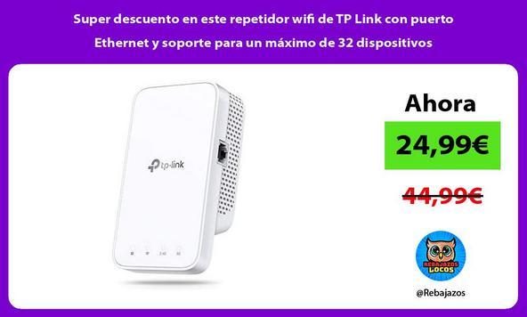 Super descuento en este repetidor wifi de TP Link con puerto Ethernet y soporte para un máximo de 32 dispositivos