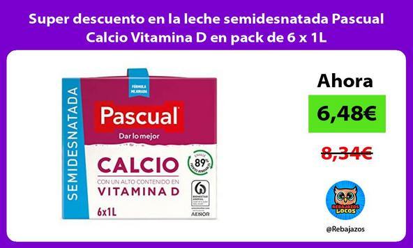 Super descuento en la leche semidesnatada Pascual Calcio Vitamina D en pack de 6 x 1L