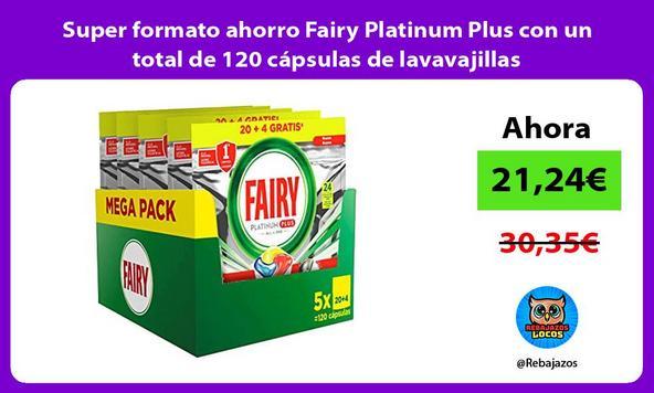 Super formato ahorro Fairy Platinum Plus con un total de 120 cápsulas de lavavajillas