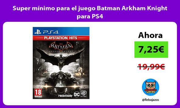 Super mínimo para el juego Batman Arkham Knight para PS4
