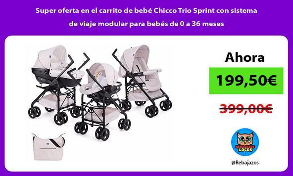 Super oferta en el carrito de bebé Chicco Trio Sprint con sistema de viaje modular para bebés de 0 a 36 meses