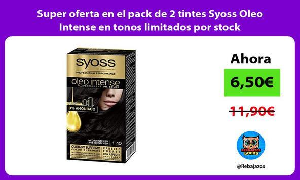 Super oferta en el pack de 2 tintes Syoss Oleo Intense en tonos limitados por stock